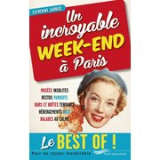 "Guide ""Un incroyable week-end à Paris"", éd. Parigramme"