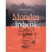 """Mondes indiens"" de Véronique Durruty"